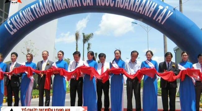 Tổ chức lễ khánh thành chuyên nghiệp giá rẻ tại Long An